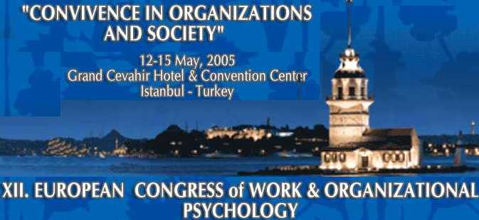 IRIS at XII European Congress of Work and Organization Psychology (Istanbul, 12-15 May 2005)